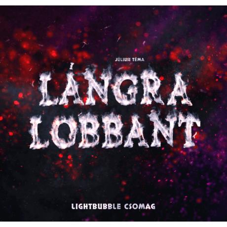 "Júliusi lightBubble csomag - ""Lángra lobbant"""