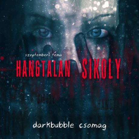 """Szeptemberi darkBubble csomag - """"Hangtalan sikoly"""""""